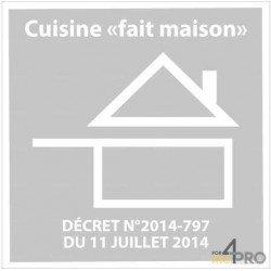 """Panneau de restauration Cuisine """"Fait Maison"""" avec décret"""
