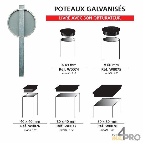 poteau galvanis sceller pour panneau de signalisation. Black Bedroom Furniture Sets. Home Design Ideas