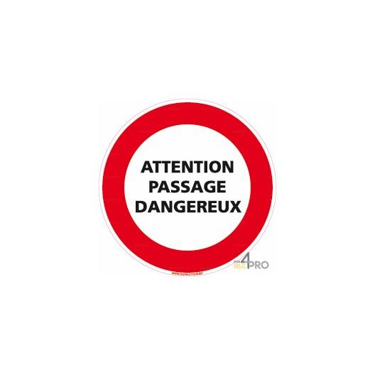 Panneau attention passage dangereux