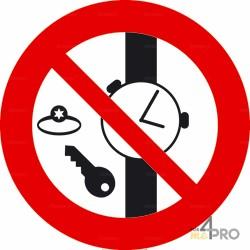 Panneau interdiction de porter des objets métalliques, montres et bijoux