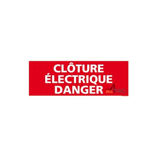 Panneau clôture électrique danger - 4mepro
