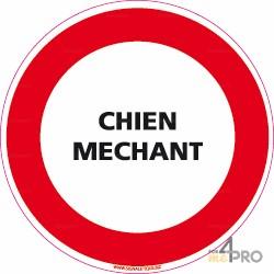 Panneau rond Chien méchant