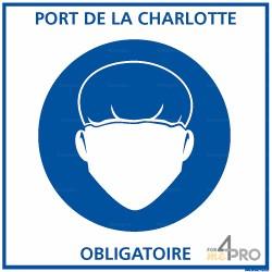 Panneau carré Port de la charlotte obligatoire