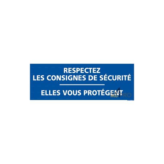 Panneau rectangulaire respectez les consignes de s curit 1 4mepro - Respecter les consignes de securite ...