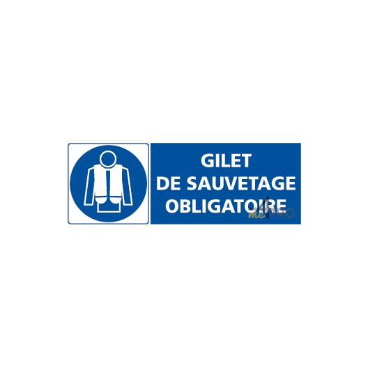 Panneau rectangulaire gilet de sauvetage obligatoire 4mepro - Port du gilet de sauvetage obligatoire ...