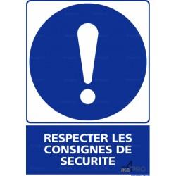 Panneau rectangulaire Respecter les consignes de sécurité 2