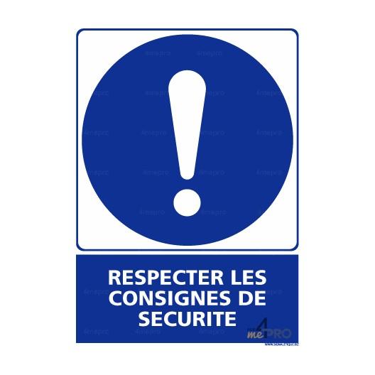 Panneau rectangulaire respecter les consignes de s curit 2 - Respecter les consignes de securite ...