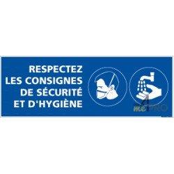 Panneau rectangulaire Respectez les consignes de sécurité et hygiène 1