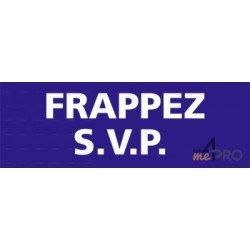 Panneau rectangulaire Frappez S.V.P