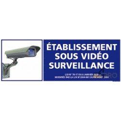 Panneau rectangulaire Etablissement sous video surveillance 3