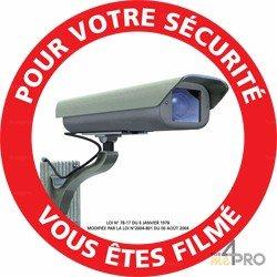 Panneau de signalisation Pour votre sécurité vous êtes filmés 1