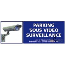 Panneau de sécurité Parking sous vidéo surveillance 1