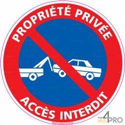 Panneau rond Propriété privée - accès interdit avec symbole fourrière