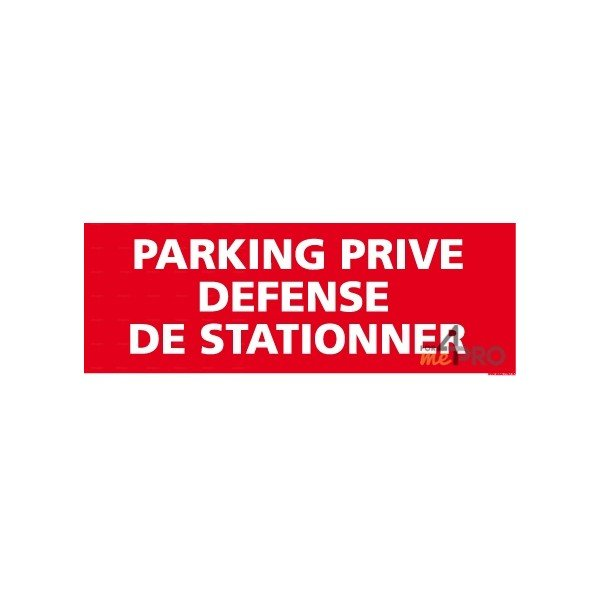 panneau rectangulaire parking priv d fense de stationner 4mepro. Black Bedroom Furniture Sets. Home Design Ideas