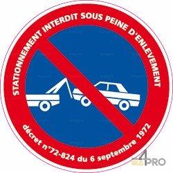 Panneau rond Stationnement interdit sous peine enlèvement + décret