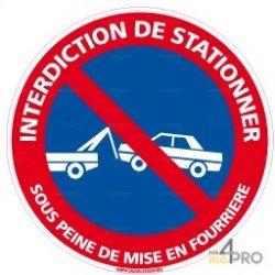 Panneau rond Interdiction de stationner, sous peine de mise en fourrière
