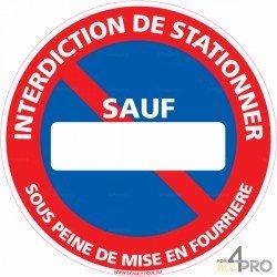 Panneau rond Stationnement interdit personnalisé