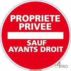 Panneau rond Propriété privée - sauf ayants droit