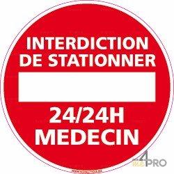Panneau rond Interdiction de stationner - 24h/24 médecin 2