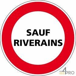 Panneau rond d'interdiction de circuler Sauf riverains