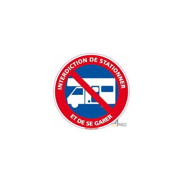 Panneau interdiction aux caravanes de stationner et de se - Panneau signalisation interdiction ...