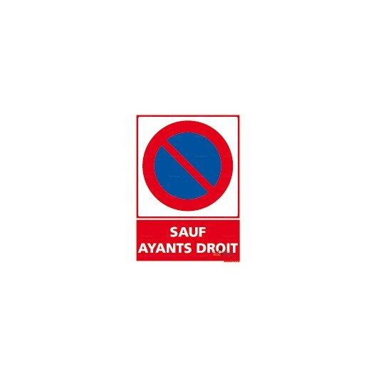 panneau stationnement interdit sauf ayant droit 4mepro. Black Bedroom Furniture Sets. Home Design Ideas