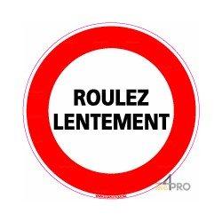 Panneau de signalisation rond Roulez lentement