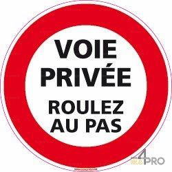 Panneau d'interdiction rond Voie privée - roulez au pas