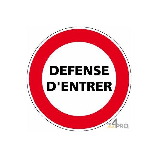 Panneau interdiction défense entrer - 4mepro