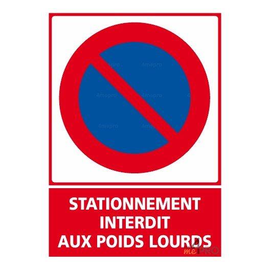 Panneau stationnement interdit aux poids lourds 4mepro - Panneau de stationnement interdit ...