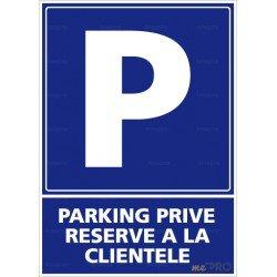 Panneau rectangulaire vertical Parking privé réservé à la clientèle