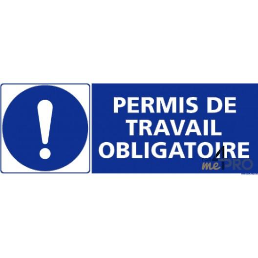 Panneau rectangulaire permis de travail obligatoire 4mepro for Permis de demolir obligatoire